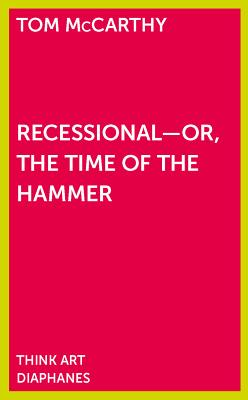 Recessional - Or, the Time of the Hammer - McCarthy, Tom