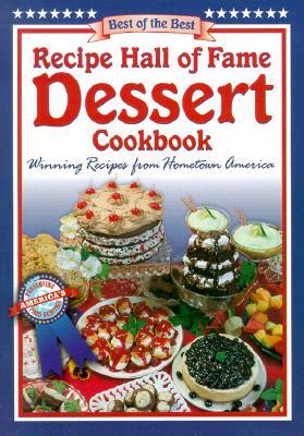Recipe Hall of Fame Dessert Cookbook - McKee, Gwen (Editor)