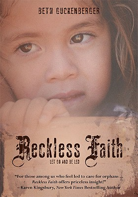Reckless Faith: Let Go and Be Led - Guckenberger, Beth