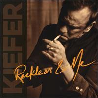 Reckless & Me - Kiefer Sutherland