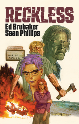 Reckless - Brubaker, Ed, and Phillips, Sean, and Phillips, Jacob