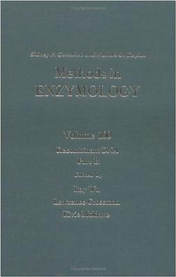 Recombinant DNA, Part B: Volume 100: Recombitant DNA Part B - Colowick, Sidney P (Editor), and Kaplan, Nathan O (Editor), and Colowick, Nathan P