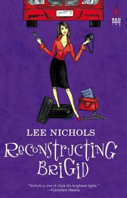 Reconstructing Brigid - Nichols, Lee