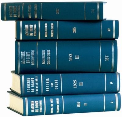 Recueil Des Cours, Collected Courses, Tome/Volume 348 - Academie de Droit International de La Haye