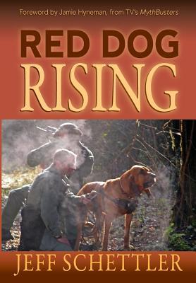 Red Dog Rising - Schettler, Jeff