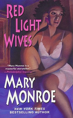 Red Light Wives - Monroe, Mary