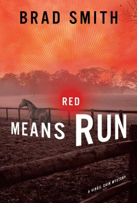 Red Means Run - Smith, Brad