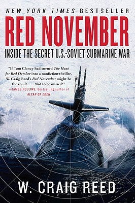 Red November: Inside the Secret U.S.-Soviet Submarine War - Reed, W Craig