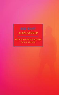 Red Shift - Garner, Alan (Introduction by)