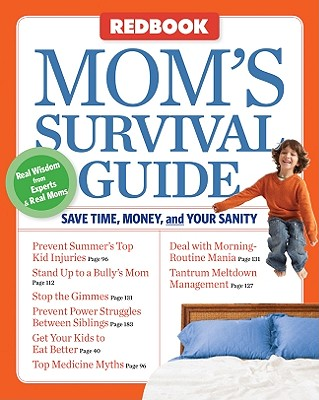 Redbook Mom's Survival Guide: Save Time, Money, and Your Sanity - Randol, Susan