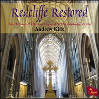 Redcliffe Restored - Andrew Kirk (organ)