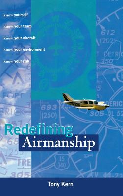 Redefining Airmanship - Kern, Anthony T, and Kern, Tony, and Kern Anthony