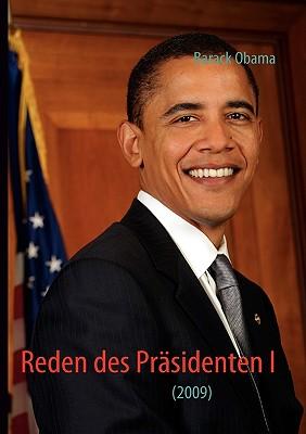 Reden Des Prsidenten I - Obama, Barack Hussein, President