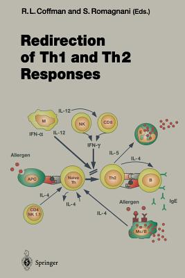 Redirection of Th1 and Th2 Responses - Coffman, Robert L (Editor)