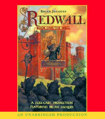 Redwall - Jacques, Brian (Read by), and Full Cast (Read by)