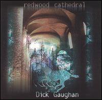 Redwood Cathedral - Dick Gaughan