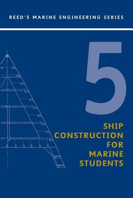 Reeds Vol 5: Ship Construction - Stokoe, E a