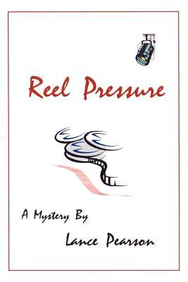 Reel Pressure - Pearson, Lance