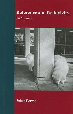 Reference and Reflexivity - Perry, John