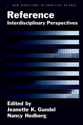 Reference: Interdisciplinary Perspectives - Gundel, Jeanette K