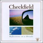 Reflections on a Decade - Checkfield