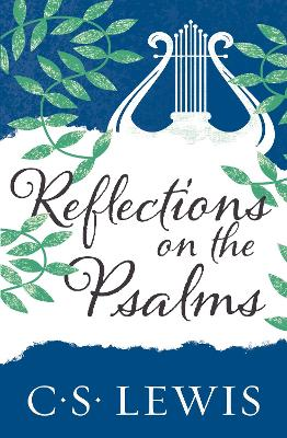 Reflections on the Psalms - Lewis, C. S.