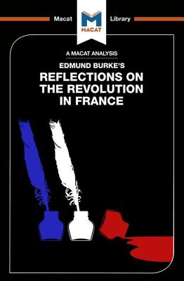 Reflections on the Revolution in France - Quinn, Riley