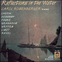 Reflections on the Water - Carol Rosenberger (piano)