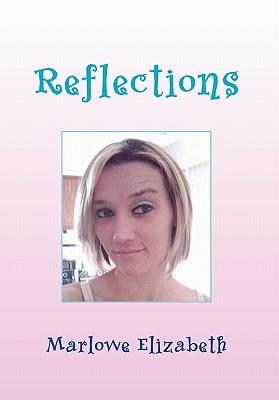 Reflections - Elizabeth, Marlowe