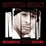 Regardless Who Listens