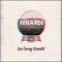 Regards - Lee Corey Oswald
