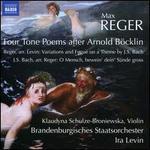 Reger: Four Tone Poems after Arnold Böcklin