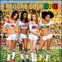 Reggae Gold 2010 - Various Artists
