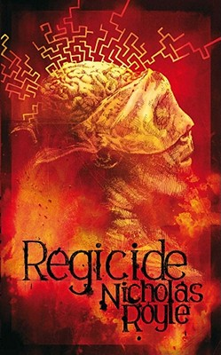 Regicide - Royle, Nicholas, Professor