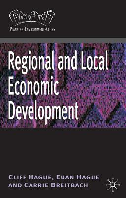 Regional and Local Economic Development - Hague, Cliff, and Breitbach, Carrie