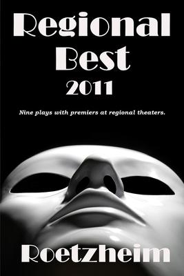 Regional Best 2011 - Roetzheim, William H (Editor)