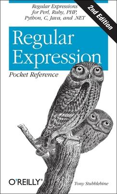 Regular Expression Pocket Reference - Stubblebine, Tony