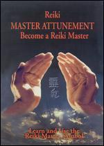 Reiki: Master Attunement - Become a Reiki Master