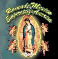 Reina de Mexico y Emperatriz de America - Various Artists