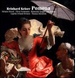 Reinhard Keiser: Pomona