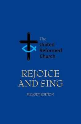 Rejoice and Sing: Melody edition -