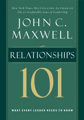Relationships 101 - Maxwell, John C