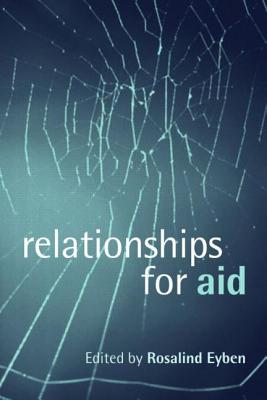Relationships for Aid - Eyben, Rosalind (Editor)