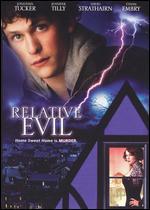 Relative Evil - Tanya Wexler