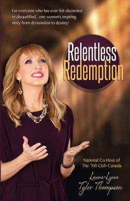 Relentless Redemption: No Pain, No Shame--Born to Reign - Tyler-Thompson, Laura Lynn