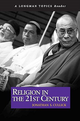 Religion in the Twenty-First Century - Cullick, Jonathan S