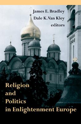 Religion Politics Europe - Bradley, James E