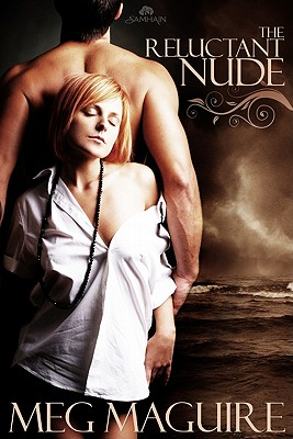 Reluctant Nude - Maguire, Meg, Professor