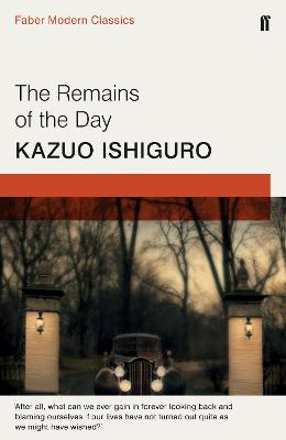 Remains of the Day - Ishiguro, Kazuo
