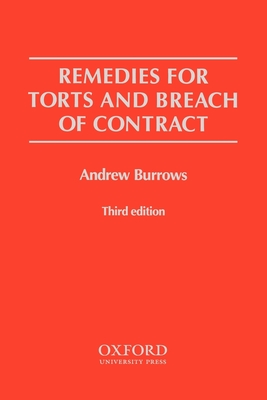 Remedies for Torts and Breach of Contract - Burrows, Andrew